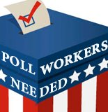 Poll Workers Needed Graphic
