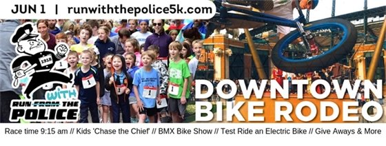 Run with the Police and Bike Rodeo Banner